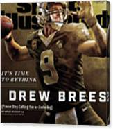 Its Time To Rethink Drew Brees Please Stop Calling Him An Sports Illustrated Cover Canvas Print