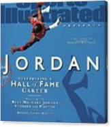 Jordan Celebrating A Hall Of Fame Career Sports Illustrated Cover Canvas Print