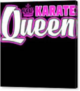 Karate Queen Cute Martial Arts Training Canvas Print