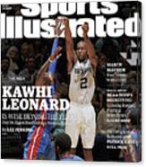 Kawhi Leonard, The Rock, Is Wise Beyond His Years Sports Illustrated Cover Canvas Print