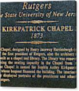Kirkpatrick Chapel - Commemorative Plaque Canvas Print