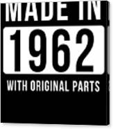 Made In 1962 Canvas Print