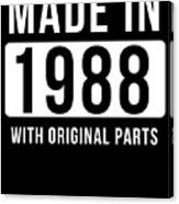Made In 1988  Canvas Print