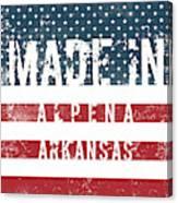 Made In Alpena, Arkansas #alpena #arkansas Canvas Print