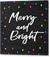 Merry And Bright 2- Art By Linda Woods Canvas Print