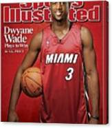 Miami Heat Dwyane Wade Sports Illustrated Cover Canvas Print