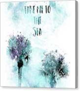 Modern Art Take Me To The Sea - Jazzy Watercolor Canvas Print