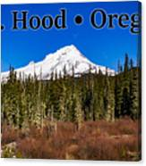 Mount Hood Oregon In Winter 01 Canvas Print