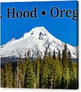 Mount Hood Oregon In Winter 02 Canvas Print