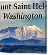 Mount Saint Helens Washington Canvas Print