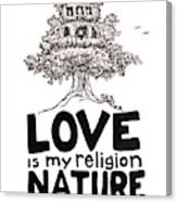My Mantra Drawing Canvas Print