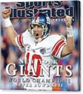 New York Giants Qb Eli Manning, Super Bowl Xlii Champions Sports Illustrated Cover Canvas Print
