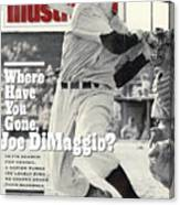 New York Yankees Joe Dimaggio... Sports Illustrated Cover Canvas Print