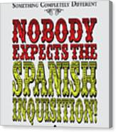 No17 My Silly Quote Poster Canvas Print