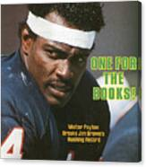 One For The Books Walter Payton Breaks Jim Browns Rushing Sports Illustrated Cover Canvas Print