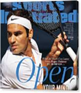 Open Your Mind What The World Can Learn From Roger Federer Sports Illustrated Cover Canvas Print
