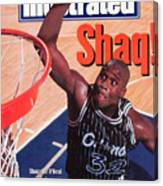 Orlando Magic Shaquille Oneal... Sports Illustrated Cover Canvas Print
