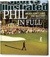 Phil Mickelson, 2010 Masters - Final Round Sports Illustrated Cover Canvas Print