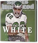 Philadelphia Eagles Reggie White, 2006 Pro Hall Of Fame Sports Illustrated Cover Canvas Print