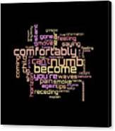 Pink Floyd - Comfortably Numb Lyrical Cloud Canvas Print