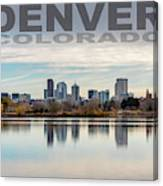 Poster Of Downtown Denver At Dusk Reflected On Water Canvas Print