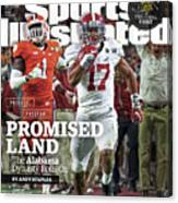 Process. Program. Promised Land. The Alabama Dynasty Rolls Sports Illustrated Cover Canvas Print