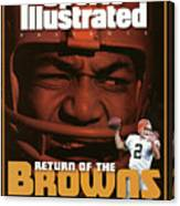 Return Of The Browns A Celebration Of 50 Years In Cleveland Sports Illustrated Cover Canvas Print