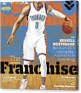 Russell Westbrook, The Franchise 2016-17 Nba Basketball Sports Illustrated Cover Canvas Print