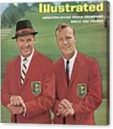 Sam Snead And Arnold Palmer, International Golf Sports Illustrated Cover Canvas Print