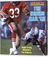 San Francisco 49ers Roger Craig, Super Bowl Xix Sports Illustrated Cover Canvas Print
