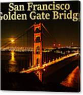 San Francisco Golden Gate Bridge At Night Canvas Print