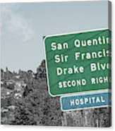 San Quentin California Highway Sign Canvas Print