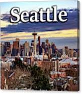 Seattle From Kerry Park Canvas Print