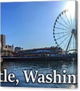 Seattle Washington Waterfront  Canvas Print
