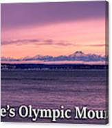 Seattle's Olympic Mountains Canvas Print