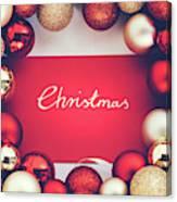 Silver Christmas Writing And Christmas Glass Balls. Canvas Print