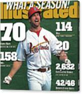 St. Louis Cardinals Mark Mcgwire What A Season Sports Illustrated Cover Canvas Print