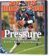 Stepping Up Under Pressure Jake Plummer Leads The Confident Sports Illustrated Cover Canvas Print