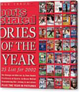 Stories Of The Year The Top 25 List For 2002... Sports Illustrated Cover Canvas Print