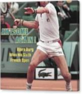 Sweden Bjorn Borg, 1981 French Open Sports Illustrated Cover Canvas Print