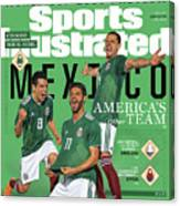 Team Mexico, World Cup 2018 Preview Sports Illustrated Cover Canvas Print