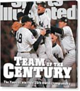 Team Of The Century 1999 World Series Champions Sports Illustrated Cover Canvas Print