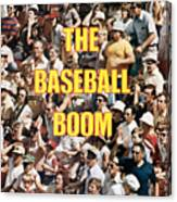 The Baseball Boom Sports Illustrated Cover Canvas Print