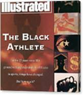 The Black Athlete In The 23 Years Since Sis Groundbreaking Sports Illustrated Cover Canvas Print