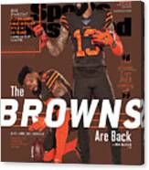 The Browns Are Back 2019 Nfl Season Preview Sports Illustrated Cover Canvas Print