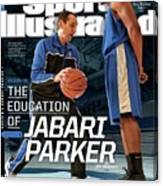 The Education Of Jabari Parker Sports Illustrated Cover Canvas Print