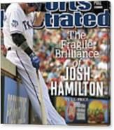 The Fragile Brilliance Of Josh Hamilton Sports Illustrated Cover Canvas Print