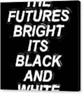 The Futures Bright Canvas Print