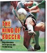 The King Of Soccer Diego Maradona And Argentina Win The Sports Illustrated Cover Canvas Print