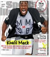 The Mmqb Issue Oakland Raiders Khalil Mack Sports Illustrated Cover Canvas Print